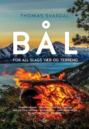 Bål for all slags vær og terreng