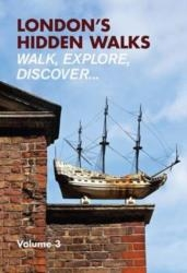 London´s Hidden Walks: Volume 3
