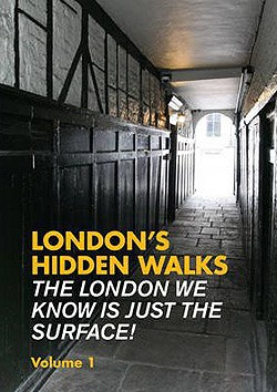 London's hidden walks vol 1