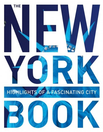 The New York Book - Høydepunkter fra en fascinerende by!